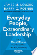 Everyday People  Extraordinary Leadership Book