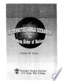 Alternative World Scenarios for a New Order of Nations