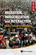 Migration  Indigenization and Interaction