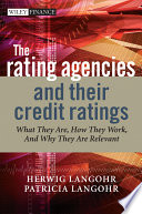 The Rating Agencies and Their Credit Ratings