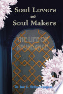 Soul Lovers and Soul Makers