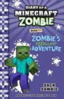 Zombies Excellent Adventure