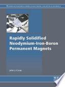 Rapidly Solidified Neodymium Iron Boron Permanent Magnets