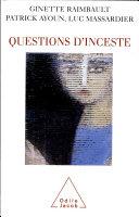 Questions d'inceste