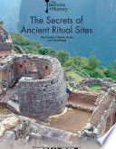 The Secrets Of Ancient Ritual Sites