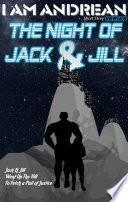 The Night of Jack   Jill Book