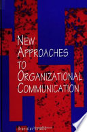New Approaches to Organizational Communication Book PDF