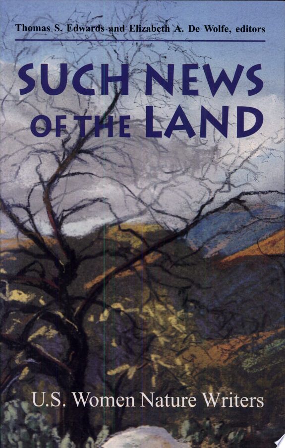 Such News of the Land