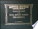 Illustrated Guide to the Royal Botanic Gardens, Peradeniya