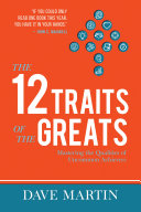 The 12 Traits of the Greats