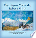 Mr. Coyote Visits the Robson Valley