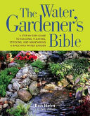 The Water Gardener's Bible