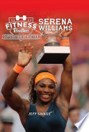 Fitness Routines of the Serena Williams