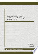 Materials Engineering for Advanced Technologies (ICMEAT 2012)