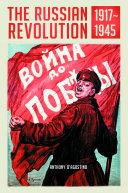 The Russian Revolution  1917 1945