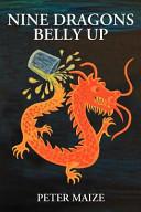 Nine Dragons Belly Up
