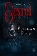 Desired (Book #5 in the Vampire Journals) Pdf/ePub eBook