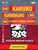 200 Kakuro   Sukrokuro 100   100 Number Cross Sudoku  Puzzles Medium Levels