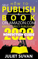 How To Self Publish A Book On Amazon Com Kindle Direct Publishing