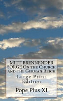Mitt Brennender Sorge on the Church and the German Reich