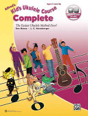 Alfred's Kid's Ukulele Course Complete