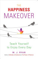 The Happiness Makeover