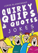 Quirky Quips   Quotes