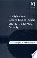 North Korea's Second Nuclear Crisis and Northeast Asian Security