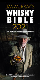 Jim Murray s Whisky Bible 2021