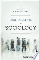 Core Concepts in Sociology