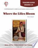 Where the Lilies Bloom Teacher Guide