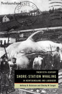 Twentieth-Century Shore-Station Whaling in Newfoundland and Labrador