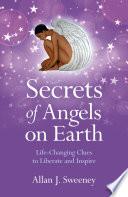 Secrets of Angels on Earth