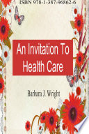 An Invitation To Health Care Book