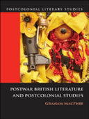Pdf Postwar British Literature and Postcolonial Studies