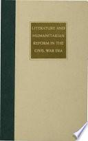 Literature and Humanitarian Reform in the Civil War Era Book PDF