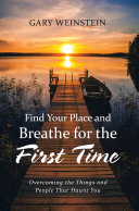 Find Your Place and Breathe for the First Time [Pdf/ePub] eBook