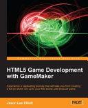 HTML5 Game Development with GameMaker [Pdf/ePub] eBook