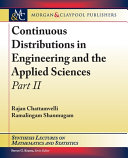 Continuous Distributions in Engineering and the Applied Sciences -- Part II