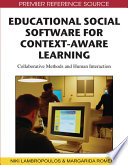 Educational Social Software for Context Aware Learning  Collaborative Methods and Human Interaction