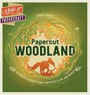 Papercut Woodland