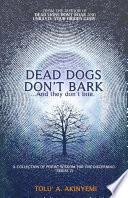 Dead Dogs Don't Bark