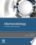 Mechanobiology