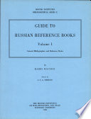 Guide To Russian Reference Books Vol 1 General Bibliograhies And Reference Books