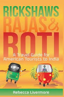 Rickshaws, Rajas and Roti