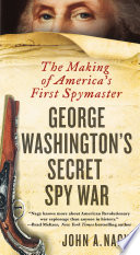 George Washington s Secret Spy War