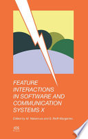 Feature Interactions in Software and Communication Systems X Book
