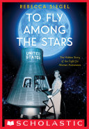 To Fly Among the Stars: The Hidden Story of the Fight for Women Astronauts (Scholastic Focus) [Pdf/ePub] eBook