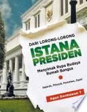 Dari Lorong-lorong Istana Presiden