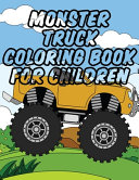 Monster Truck Coloring Book for Children